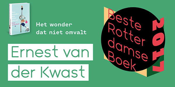 'Het wonder dat niet omvalt' wint prijs Beste Rotterdamse Boek 2017