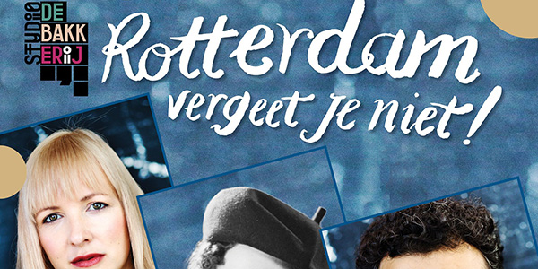 DeBakkerij_Rotterdam-vergeet-je-niet