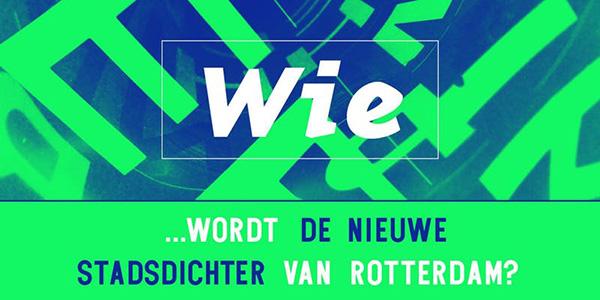 Wie wordt de nieuwe stadsdichter van Rotterdam?