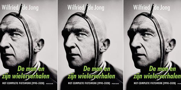 Wilfried-de-Jong_De-man-en-zijn-wielerverhalen_3