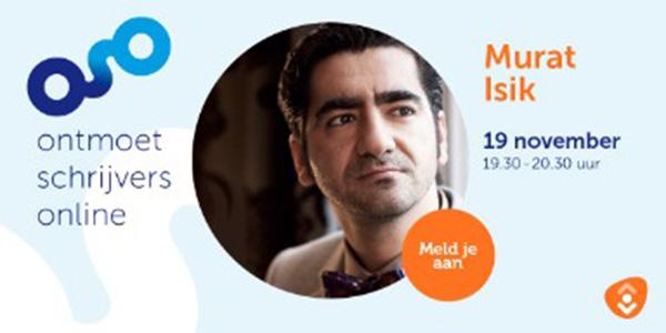 Probibio_Ontmoet-Schrijvers-Online_201119_Murat-Isik